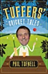 Tuffers' Cricket Tales (English Edition)