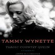 Tammy Wynette: Tragic Country Queen | [Jimmy McDonough]