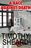 A Race Against Death - The 3rd Lenny Moss Mystery (A Lenny Moss Mystery)