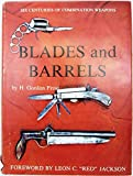 img - for Blades And Barrels Six Centuries Of Combination Weapons book / textbook / text book
