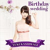 Birthday wedding[通常盤][TYPE-C](初回仕様)