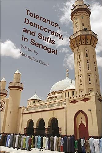 Tolerance, Democracy, and Sufis in Senegal (Religion, Culture, and Public Life) written by Mamadou Diouf