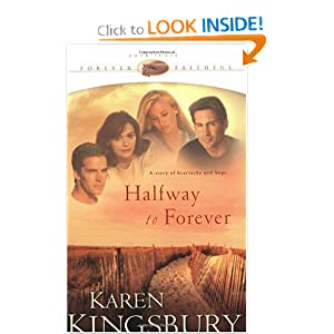 """Halfway to Forever"" by Karen Kingsbury :Book Review"
