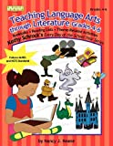 Teaching Language Arts Through Literature: Grades 4-6 (Kathy Schrock's Every Day of the School Year Series)