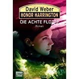 "Honor Harrington, Band 21: Die Achte Flottevon ""David Weber"""