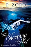 The Sleeping Pool (Destination Series Book 1)