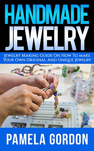 Free Kindle Book : Jewelry Making Book. Jewelry Making For Dummies. (how to make jewelry,: how to make jewelry books, making jewelry and beading, beading and jewelry making, ... jewelry making books for beginners, Book 1)