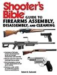 Shooter's Bible Guide to Firearms Ass...