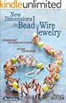 New Dimensions in Bead and Wire Jewel...