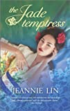 The Jade Temptress - The Lotus Palace #2 (Hqn Books)