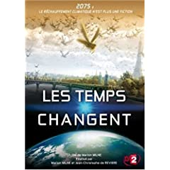 Les Temps changent (Changing Climates, Changing Times)
