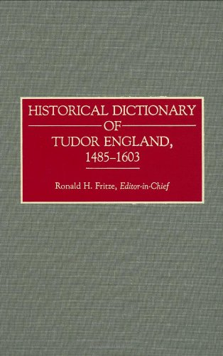 Historical Dictionary of Tudor England, 1485-1603 (Archives)