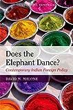 Does the Elephant Dance?: Contemporary I...
