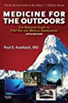 Medicine for the Outdoors: The Essent...