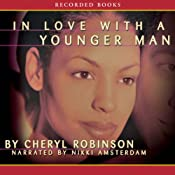 In Love with a Younger Man | [Cheryl Robinson]