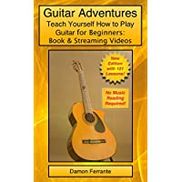 Damon Ferrantes Guitar Adventures: Lesson Guide for Beginner & Intermediate Levels eBook (Kindle Edition) for Free