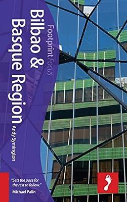 Bilbao & Basque Region Focus Guide, 2nd (Footprint Focus)