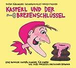 Kasperl und der Brezenschl�ssel: 20 J...