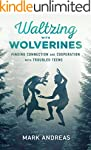 Waltzing with Wolverines: Finding Con...