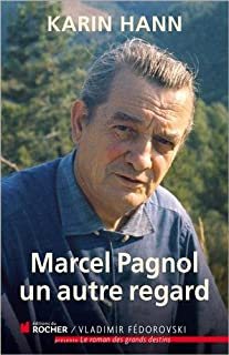 Marcel Pagnol : un autre regard, Hann, Karin