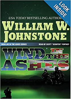Wind in the Ashes by William W. Johnstone