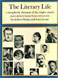 The Literary Life: A Scrapbook Almanac of the Anglo-American Literary Scene from 1900 to 1950