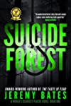 Suicide Forest (A Suspense Horror Thr...