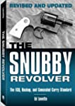 The Snubby Revolver: The Ecq, Backup,...