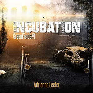 Incubation  - Adrienne Lecter