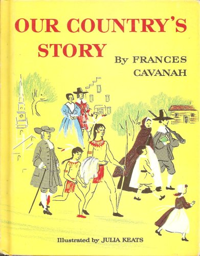 Our Country's Story, Frances Cavanah