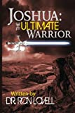 img - for Joshua:The Ultimate Warrior (THE GUARDIANS OF THE PROMISE) book / textbook / text book