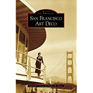 San Francisco Art Deco (Images of America)