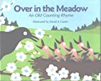 Over the Meadow: An Old Counting Rhyme by…