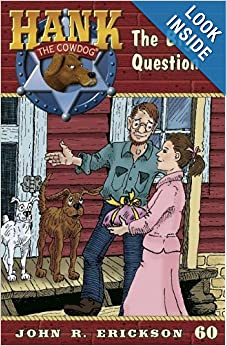 The Big Question (Hank the Cowdog): John R. Erickson, Gerald L. Holmes