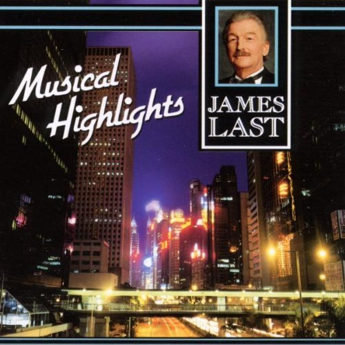 James Last - Musical Highlights By Last James - Zortam Music