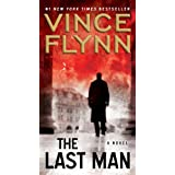 The Last Man: A Novel (Mitch Rapp) ~ Vince Flynn