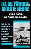 EE.UU. fuera del oriente medio (0873486250) by Fidel Castro