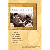 American Guru: A Story of Love, Betrayal and Healing-Former Students of Andrew Cohen Speak Outby William Yenner