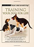 Training Your Dog for Life (Terra-Nova Series)
