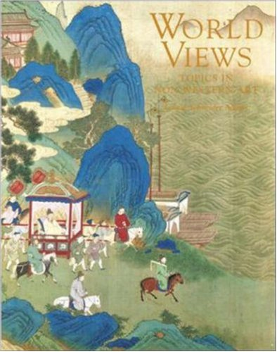 World Views: Topics in Non-Western Art