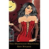 The Dashwood Haunting (An Amy Stuart Mystery Bk 1) (Ghosts / Occult)by Ann Nyland
