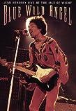 Jimi Hendrix: Blue Wild Angel - Live At The Isle Of Wight [DVD]
