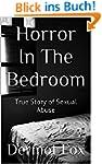 Horror In The Bedroom: True Story of...