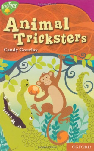 Oxford Reading Tree: Level 10: Treetops Myths and Legends: Animal Tricksters