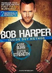 Bob Harper: Inside Out Method--Pure Burn, Super Strength