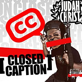 Get To Know: Judah Christ – Closed Caption