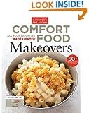 Comfort Food Makeovers: All Your Favorites Made Lighter