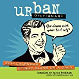 Urban Dictionary 2014 Day-to-Day Calendar: Street Slang on a Daily