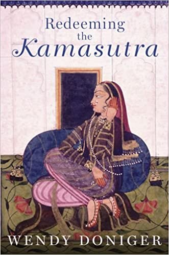 Redeeming the Kamasutra written by Wendy Doniger