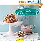 Teatime: 80 K�stlichkeiten f�r die sc...